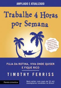 Capa do livro 4 Horas por Semana de Timothy Ferriss