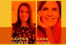 We Talk com Carmen Vicente e Xana Nunes